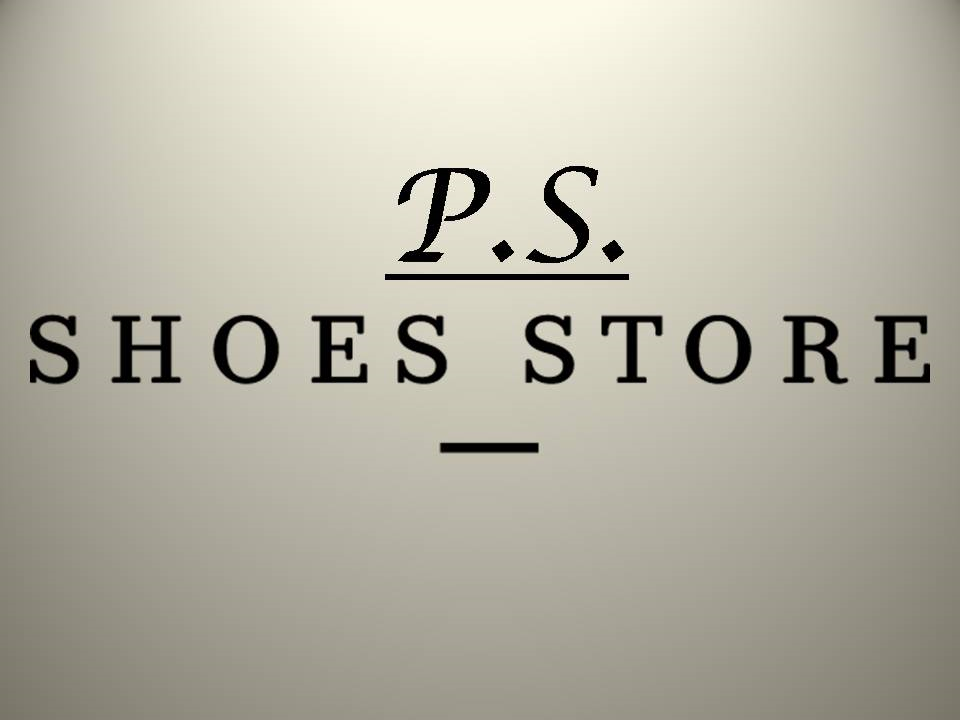 P. S. Shoes Store